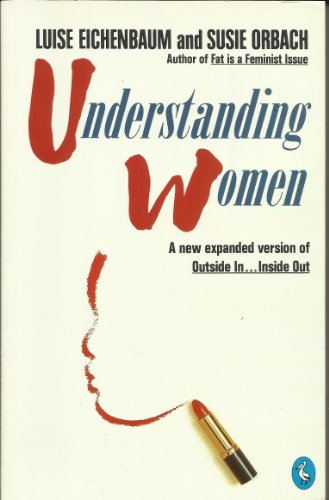 Understanding Women (Pelican) (0140226281) by Luise Eichenbaum; Susie Orbach