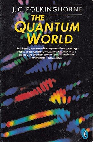 9780140226539: The Quantum World (Pelican)