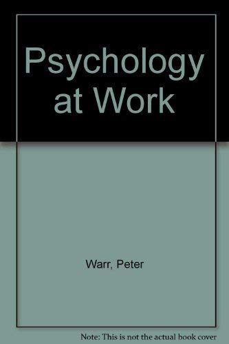9780140226546: Psychology At Work 2nd Edition (Pelican)
