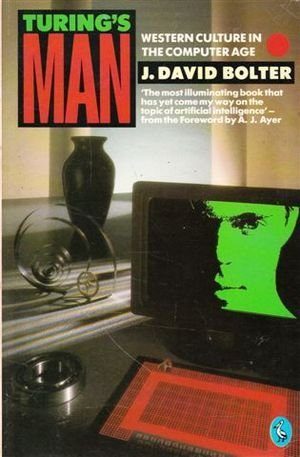9780140226577: Turing's Man: Western Culture in the Computer Age (Pelican)