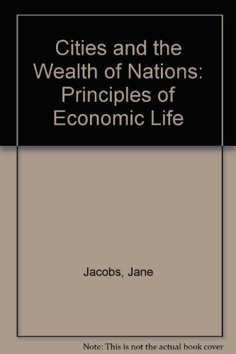 9780140226775: Cities and the Wealth of Nations: Principles of Economic Life