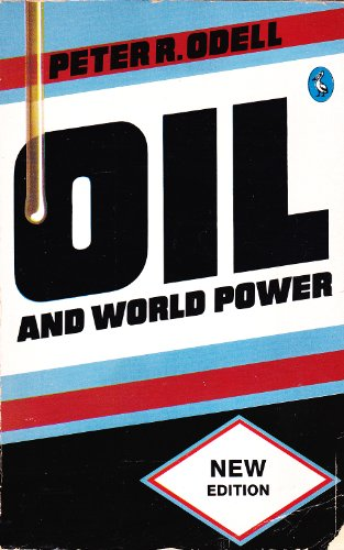 9780140227314: Oil and World Power: A Geographical Interpretation (Pelican)
