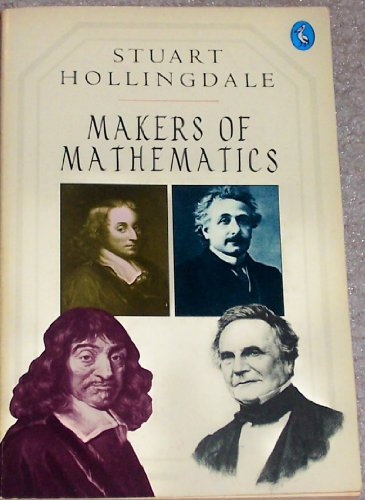 9780140227321: Makers of Mathematics (Pelican)
