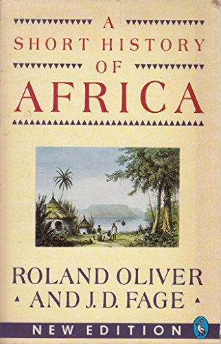 9780140227598: A Short History of Africa (Pelican S.)