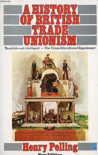 9780140227642: A History of British Trade Unionism (Pelican)