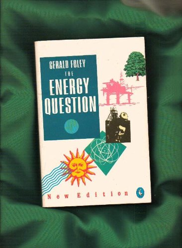 9780140227703: The Energy Question