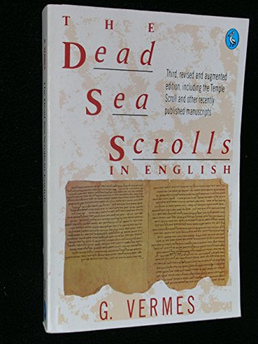 9780140227796: The Dead Sea Scrolls in English: 3RD rev Augmented Edition Including Temple Scroll other Recently Published Manus (Pelican)