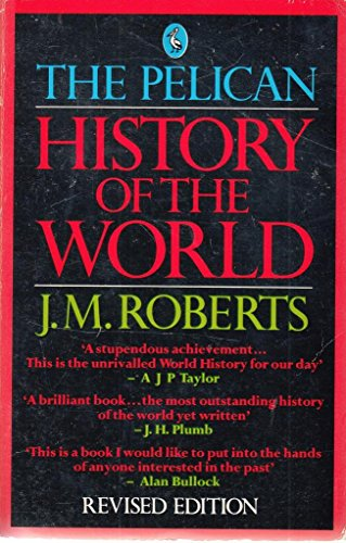 9780140227857: The Pelican History of the World