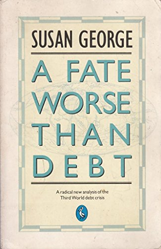 9780140227895: A Fate Worse Than Debt (Pelican)