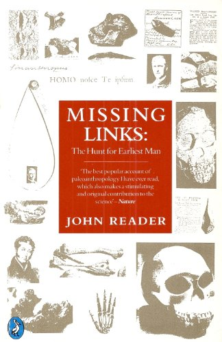 9780140228083: Missing Links: The Hunt for Earliest Man; Revised Edition (Pelican)