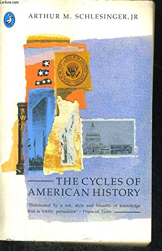 9780140228106: Cycles of American History (Pelican)