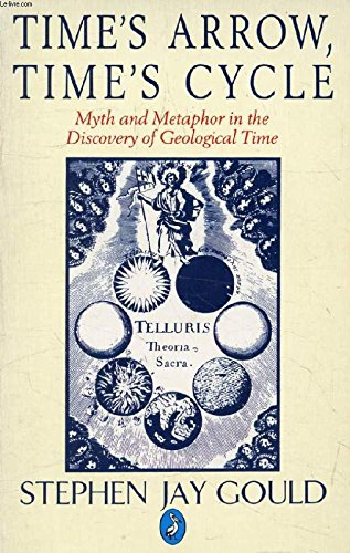 9780140228199: Time's Arrow Time's Cycle: Myth and Metaphor in the Discovery of Geological Time