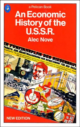 Alec nove an economic history of the ussr