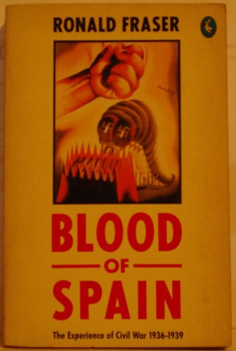 9780140228298: Blood of Spain: Experience of Civil War, 1936-39 (Pelican)