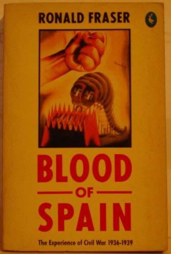 9780140228298: Blood of Spain: Experience of Civil War, 1936-39 (Pelican)