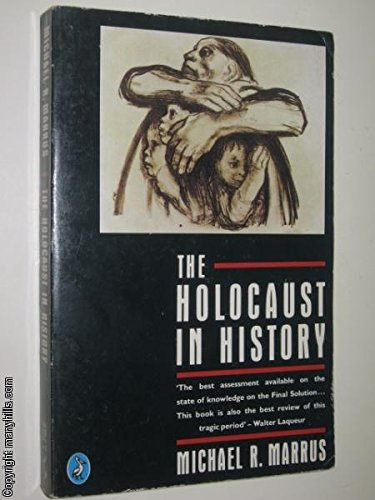 9780140228335: The Holocaust in History (Pelican)