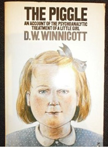 9780140228496: The Piggle: Account of the Psychoanalytic Treatment of a Little Girl