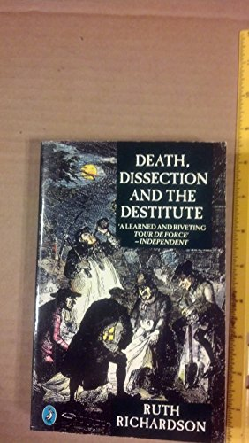 9780140228625: Death, Dissection and the Destitute