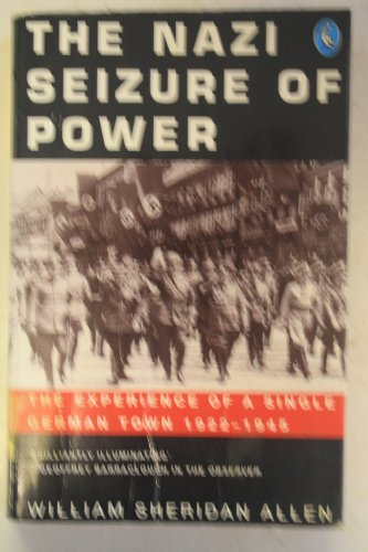 9780140228786: The Nazi Seizure of Power: The Experience Of A Single German Town, 1922-1945