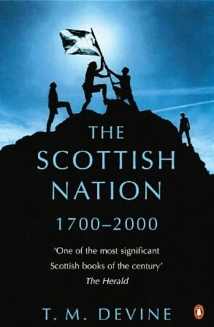 9780140230048: The Scottish Nation: 1700-2000
