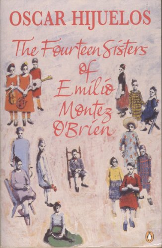 9780140230291: The Fourteen Sisters of Emilio Montez O'Brien