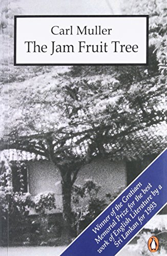 The Jam Fruit Tree: Carl Muller