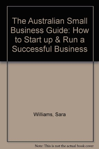 9780140230642: The Australian Small Business Guide: How to Start Up & Run a Successful Business