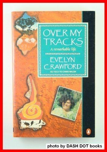 9780140230932: Over My Tracks: A Remarkable L (A Penguin original)
