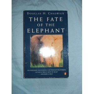 9780140231038: The Fate of the Elephant