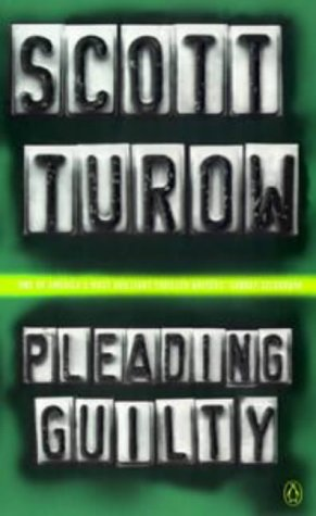 Pleading Guilty: Turow, Scott