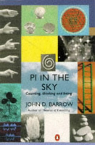 9780140231090: Pi in the Sky: Counting, Thinking and Being (Penguin Mathematics)