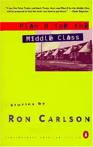 9780140231175: Plan B for the Middle Class: Stories