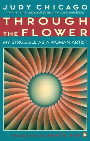 9780140231229: Through the Flower: My Struggle as a Woman Artist