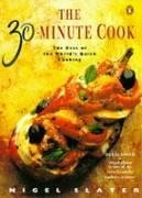 9780140231359: The 30-minute Cook: The Best of the World's Quick Cooking (Penguin cookery books)