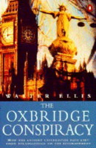 9780140231397: The Oxbridge Conspiracy