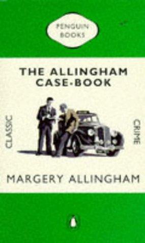 9780140231526: The Allingham Case-Book