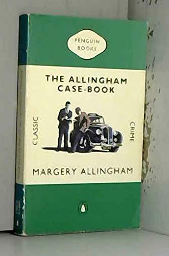 9780140231526: The Allingham Case-Book