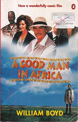 9780140231717: Good Man In Africa Film Tie In