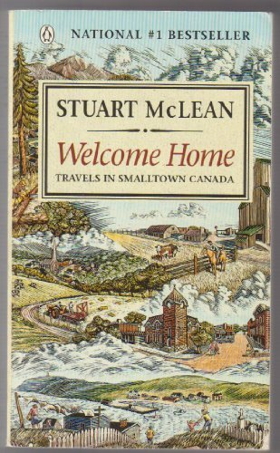 9780140231854: Welcome Home: Travels In Smalltown Canada