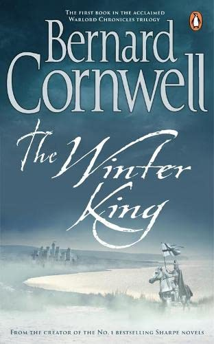 9780140231861: The Winter King: A Novel of Arthur (Warlord Chronicles)