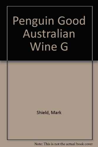 9780140231885: Penguin Good Australian Wine G