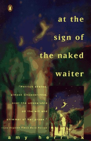 9780140231892: At the Sign of the Naked Waiter (Contemporary American Fiction)