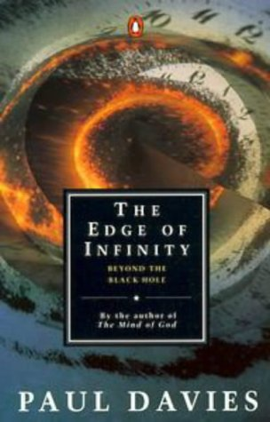 9780140231946: The Edge of Infinity: Beyond the Black Hole (Penguin Science)
