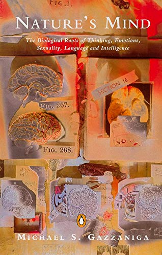 9780140232042: Natures Mind: The Biological Roots of Thinking, Emotions, Sexuality, Language and Intelligence (Penguin Science)