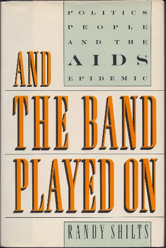 9780140232219: And The Band Played On - Politics, People, And The Aids Epidemic