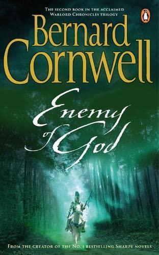 9780140232479: Enemy of God: A Novel of Arthur (A Novel of Arthur: The Warlord Chronicles)