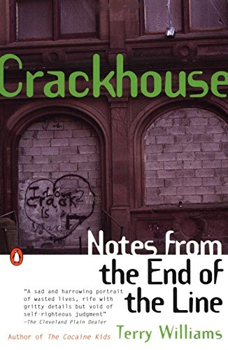 9780140232516: Crackhouse: Notes from the End of the Line