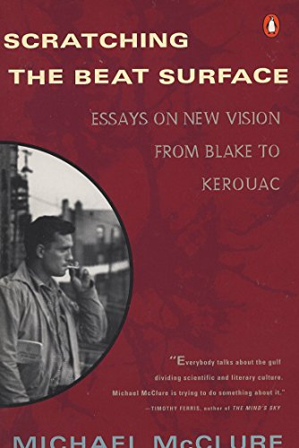 9780140232523: Scratching the Beat Surface: Essays on New Vision from Blake to Kerouac: Essays on New Vision from Blake to Kerovac