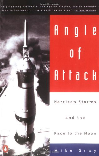 9780140232806: Angle of Attack: Harrison Storms and the Race to the Moon