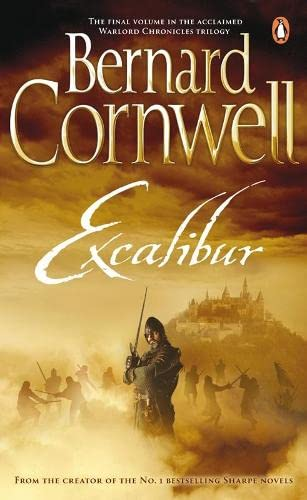 Excalibur (The Arthur Books #3): Bernard Cornwell